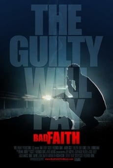 Película: Bad Faith