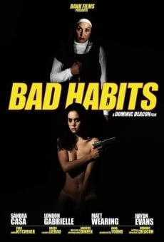 Ver película Bad Habits