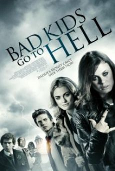 Ver película Bad Kids Go To Hell