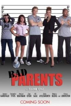 Película: Bad Parents