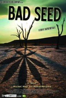 Bad Seed: A Tale of Mischief, Magic and Medical Marijuana online streaming