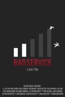 Bad Service online free