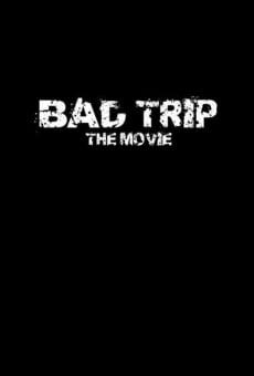 Bad Trip gratis