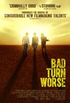 Película: Bad Turn Worse