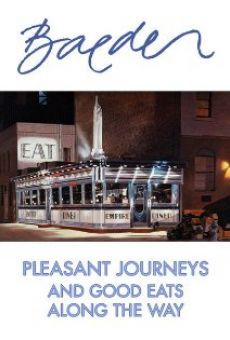 Ver película Baeder: Pleasant Journeys and Good Eats Along the Way