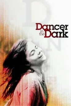 Dancer in the Dark gratis