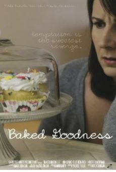 Baked Goodness online streaming
