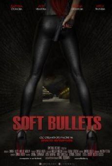 Watch Soft Bullets online stream