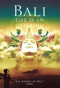 Ver película Bali Life Is an Offering
