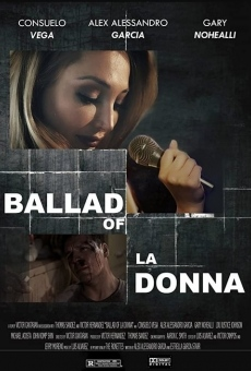 Ballad of La Donna on-line gratuito