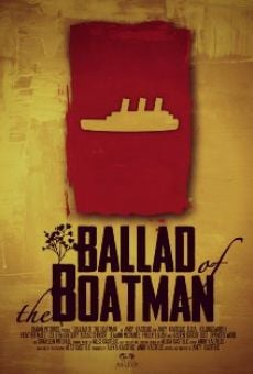 Película: Ballad of the Boatman