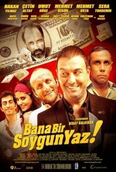 Ver película Bana Bir Soygun Yaz
