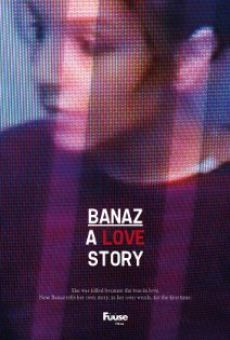 Banaz: A Love Story on-line gratuito
