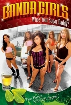 Banda Girls in Who's Your Sugar Daddy on-line gratuito