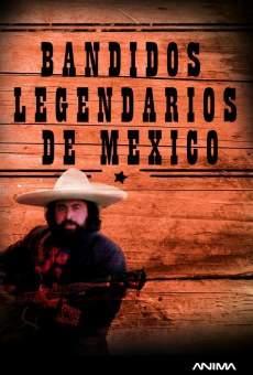 Ver película Bandidos legendarios de México