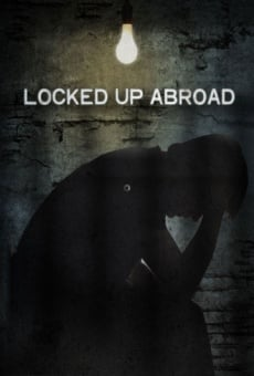 Ver película Banged Up Abroad