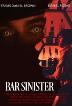 Bar Sinister online streaming