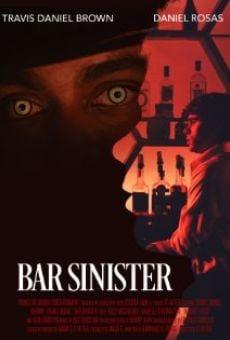 Bar Sinister online