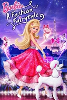 Barbie: A Fashion Fairytale on-line gratuito