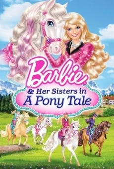 Barbie & Her Sisters in A Pony Tale on-line gratuito