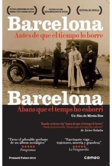 Barcelona, abans que el temps ho esborri