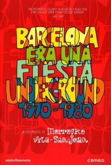 Barcelona era una fiesta underground 1970-1980
