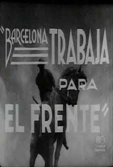 Ver película Barcelona trabaja para el frente