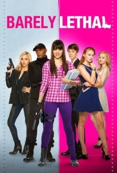 Barely Lethal on-line gratuito
