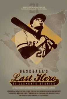 Película: Baseball's Last Hero: 21 Clemente Stories