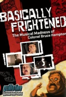Ver película Basically Frightened: The Musical Madness of Colonel Bruce Hampton