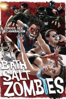 Película: Bath Salt Zombies