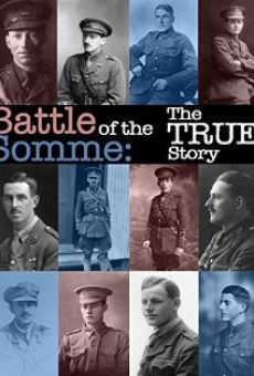 Battle of the Somme: The True Story on-line gratuito
