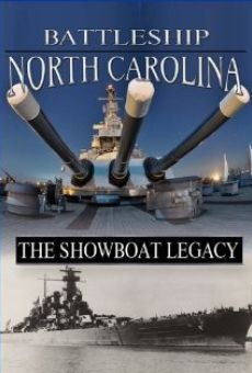 Battleship North Carolina: The Showboat Legacy