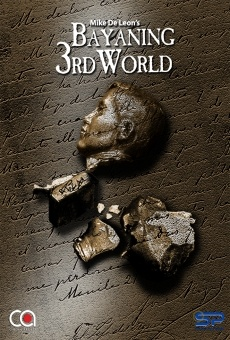 rizal bayaning third world Streaming resources for mike de leon bayaning 3rd world links to watch this philippines drama movie online.