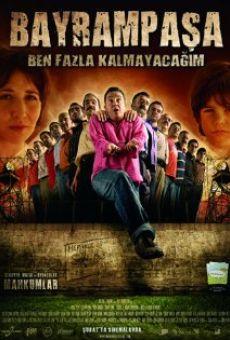 Ver película Bayrampasa: Ben fazla kalmayacagim