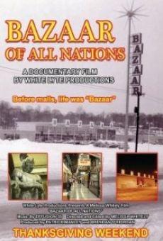 Watch Bazaar of All Nations online stream