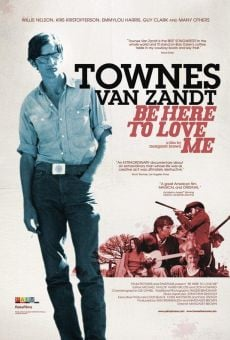 Ver película Be Here to Love Me: A Film About Townes Van Zandt