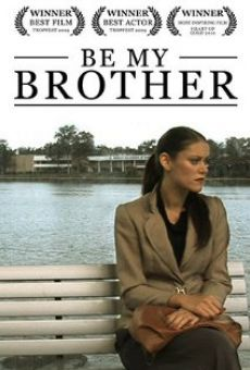 Be My Brother online free
