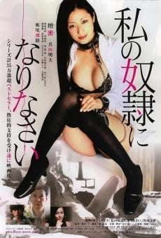 Watashi no dorei ni narinasai (Be My Slave) on-line gratuito