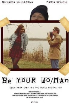 Be Your Wo/Man online