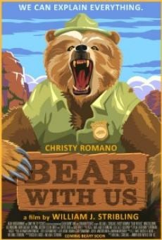 Película: Bear with Us