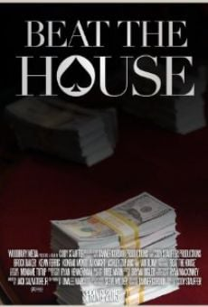 Ver película Beat the House