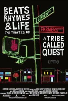 Beats, Rhymes & Life: The Travels of a Tribe Called Quest en ligne gratuit