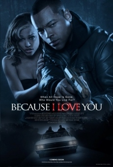 Ver película Because I Love You