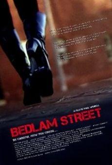 Watch Bedlam Street online stream
