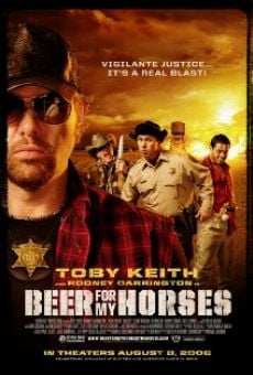Watch Beer for My Horses online stream