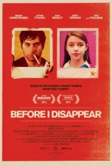 Before I Disappear on-line gratuito