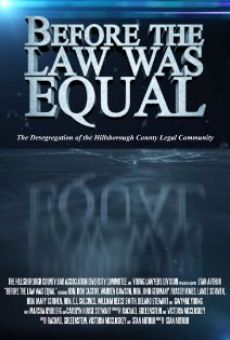 Película: Before the Law Was Equal: The Desegregation of the Hillsborough County Legal Community