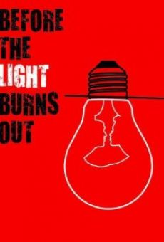 Película: Before the Light Burns Out