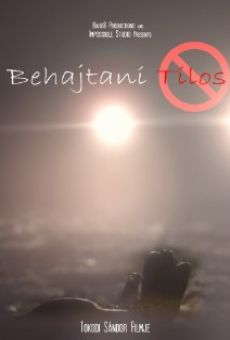 Watch Behajtani Tilos online stream